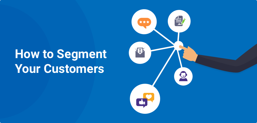 Segment Your Customers for More Effective Customer Success